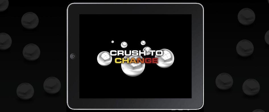 CrushToChange1